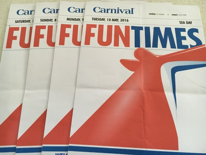 Delivered to your stateroom every day is Carnival Cruise Line's Fun Times Newsletter